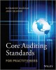 Core Auditing Standards for Practitioners, + Website (Paperback Book) at Sears.com