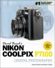 David Busch's Nikon Coolpix P7100 Guide to Digital Photography (Paperback Book) at Sears.com