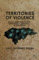 Territories of Violence: State, Marginal Youth, and Public Security in Honduras (Hardcover Book) at Sears.com