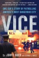 Vice: One Cop's Story of Patrolling America's Most Dangerous City (Paperback Book) at Sears.com