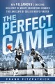 The Perfect Game: How Villanova's Shocking 1985 Upset of Mighty Georgetown Changed the Landscape of College Hoops Forever (Hardcover Book) at Sears.com