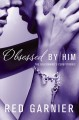 Obsessed by Him (Paperback Book) at Sears.com