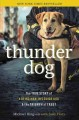 Thunder Dog: The True Story of a Blind Man, His Guide Dog, and the Triumph of Trust At Ground Zero (Paperback Book) at Sears.com