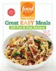 Food Network Magazine Great Easy Meals: 250 Fun & Fast Recipes (Paperback Book) at Sears.com