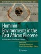 Hominin Environments in the East African Pliocene: An Assessment of the Faunal Evidence (Hardcover Book) at Sears.com
