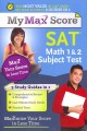 My Max Score SAT Math 1 & 2 Subject Test: Maximize Your Score in Less Time (Paperback Book) at Sears.com