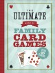 The Ultimate Book of Family Card Games (Paperback Book) at Sears.com