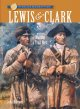 Lewis & Clark: Blazing a Trail West (Hardcover Book) at Sears.com