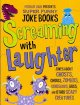 Screaming With Laughter: Jokes About Ghosts, Ghouls, Zombies, Dinosaurs, Bugs, and Other Scary Creatures (Paperback Book) at Sears.com