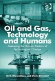 Oil and Gas, Technology and Humans: Assessing the Human Factors of Technological Change (Hardcover Book) at Sears.com