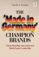The 'made in Germany' Champion Brands: Nation Branding, Innovation and World Export Leadership (Hardcover Book) at Sears.com