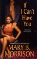 If I Can't Have You (Hardcover Book) at Sears.com