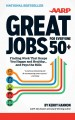 Great Jobs for Everyone 50+: Finding Work That Keeps You Happy and Healthy--And Pays the Bills (Hardcover Book) at Sears.com