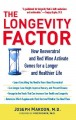 The Longevity Factor: How Resveratrol and Red Wine Activate Genes for a Longer and Healthier Life (Paperback Book) at Sears.com