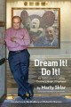 Dream It! Do It!: My Half-Century Creating Disney's Magic Kingdoms (Hardcover Book) at Sears.com