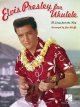 Elvis Presley for Ukulele (Paperback Book) at Sears.com