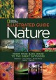 National Geographic Illustrated Guide to Nature: From Your Back Door to the Great Outdoors: Wildflowers, Trees & Shrubs, Rocks & Minerals, Weather, Night Sky (Hardcover Book) at Sears.com