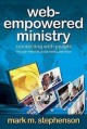 Web-Empowered Ministry: Connecting With People Through Websites, Social Media, and More (Paperback Book) at Sears.com