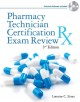 Pharmacy Technician Certification Exam Review (Paperback Book) at Sears.com