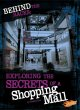 Behind the Racks: Exploring the Secrets of a Shopping Mall (Library Book) at Sears.com