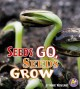 Seeds Go, Seeds Grow (Library Book) at Sears.com