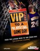 VIP Pass to a Pro Basketball Game Day: From the Locker Room to the Press Box (And Everything in Between) (Library Book) at Sears.com