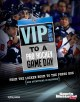 VIP Pass to a Pro Hockey Game Day: From the Locker Room to the Press Box (And Everything in Between) (Library Book) at Sears.com
