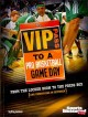 VIP Pass to a Pro Basketball Game Day: From the Locker Room to the Press Box (And Everything in Between) (Paperback Book) at Sears.com