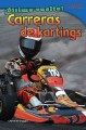 Carreras de kartings / Go-Kart Racing (Paperback Book) at Sears.com