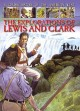 The Explorations of Lewis and Clark (Paperback Book) at Sears.com