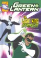Green Lantern: The Light King Strikes, The Last Super Hero, High-Tech Terror, Beware Our Power!, Battle of Blue Lantern, Red Lantern's Revenge, Prisioner of the Ring, Escape from the Orange Lantern, Web of Doom, Fear of Shark, Savage Sands, Guardian of Earth (Library Book) at Sears.com