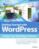 Getting Started With WordPress: Design Your Own Blog or Website (Paperback Book) at Sears.com