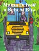 Mama Drives a School Bus (Paperback Book) at Sears.com