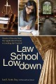 Law School Lowdown: Secrets of Success from the Application Process to Landing the First Job (Paperback Book) at Sears.com