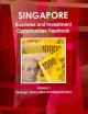 Singapore Business and Investment Opportunities Yearbook: Strategic Information and Opportunites (Paperback Book) at Sears.com