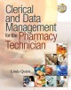 Clerical and Data Management for the Pharmacy Technician (Paperback Book) at Sears.com