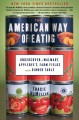 The American Way of Eating: Undercover at Walmart, Applebee's, Farm Fields and the Dinner Table (Paperback Book) at Sears.com