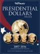 Warman's Presidential Dollars Deluxe 2007-2016: Collector's Presidential Dollar Folder, Philadelphia & Denver Mint Collection (Hardcover Book) at Sears.com