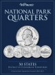National Parks Quarters: 50 States District of Columbia & Territories: Collector's Quarters Folder 2010-2021 (Board Book) at Sears.com
