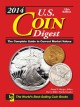 U.S. Coin Digest 2014: The Complete Guide to Current Market Values (Hardcover Book) at Sears.com