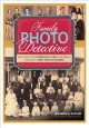 Family Photo Detective: Learn How to Find Genealogy Clues in Old Photos and Solve Family Photo Mysteries (Paperback Book) at Sears.com