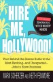 Hire Me, Hollywood!: Your Behind-the-Scenes Guide to the Most Exciting - and Unexpected - Jobs in Show Business (Paperback Book) at Sears.com
