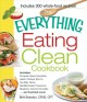 The Everything Eating Clean Cookbook: Includes - Pumpkin Spice Smoothie, Garlic Chicken Stir-fry, Tex-mex Tacos, Mediterranean Couscous, Blueberry Almond Crumble...and Hundreds More! (Paperback Book) at Sears.com
