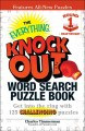 The Everything Knock Out Word Search Puzzle Book: Heavyweight Round 1: Get into the Ring With 125 Challenging Puzzles (Paperback Book) at Sears.com