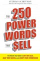The 250 Power Words That $ell: The Words You Need to Get the Sale, Beat Your Quota, and Boost Your Commission (Paperback Book) at Sears.com