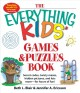 The Everything Kids' Games and Puzzles Book: Secret Codes, Twisty Mazes, Hidden Pictures, and Lots More - for Hours of Fun! (Paperback Book) at Sears.com
