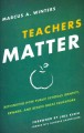 Teachers Matter: Rethinking How Public Schools Identify, Reward, and Retain Great Educators (Hardcover Book) at Sears.com