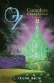 Oz, The Complete Collection, Volume 2: Dorothy and the Wizard in Oz / The Road to Oz / The Emerald City of Oz (Hardcover Book) at Sears.com