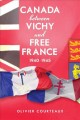 Canada Between Vichy and Free France, 1940-1945 (Paperback Book) at Sears.com