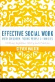 Effective Social Work with Children, Young People and Families: Putting Systems Theory into Practice (Paperback Book) at Sears.com
